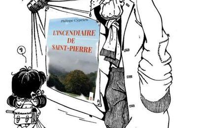 L'incendiaire de Saint-Pierre