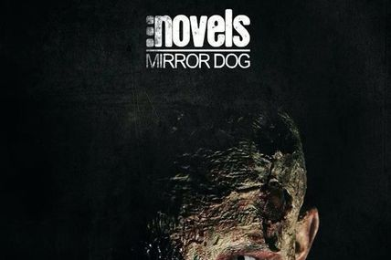 Novels - Mirror Dogs