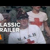 M*A*S*H (1970) Trailer #1 | Movieclips Classic Trailers