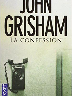 La confession - John Grisham