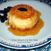 Crème dessert au caramel et a la fève tonka -