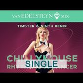 Rhythm Is A Dancer - Chillymouse (Timster & Ninth Remix)