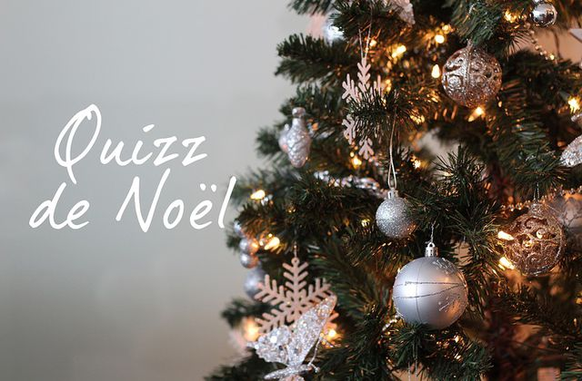 Quizz de Noël - Calendrier Avent 2020 - jour 22