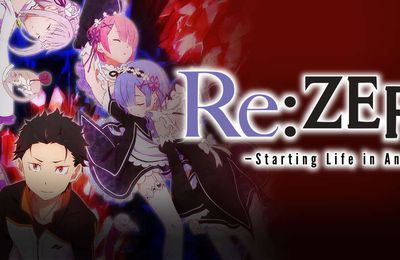 ReZero - Starting Life in Another World (Re-edit)