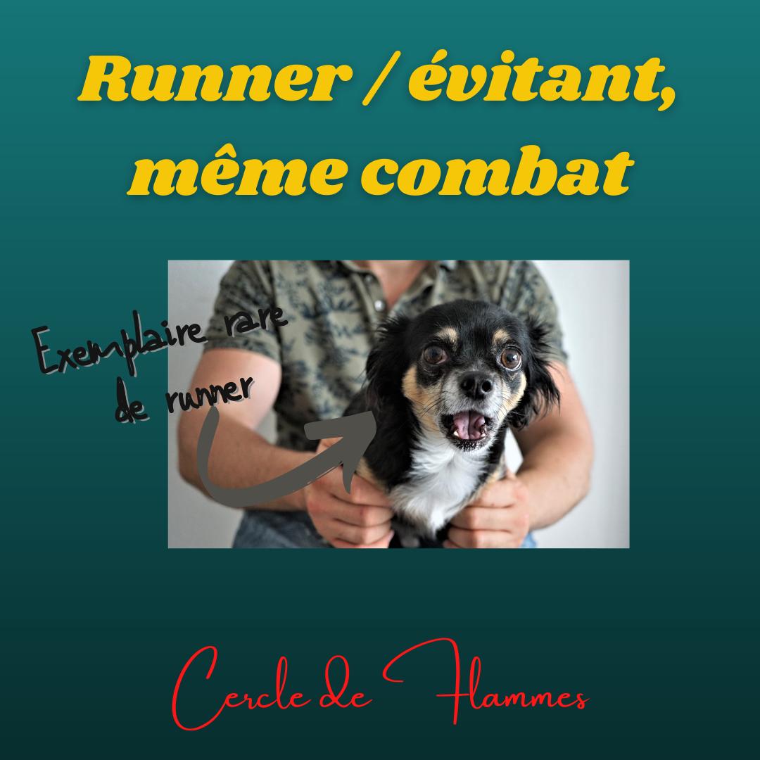 Runner/évitant, même combat