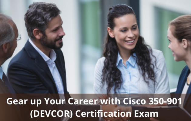 How Do I Pass Cisco 350-901 Certification in First Attempt?