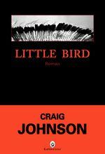 Little Bird de Craig Johnson