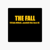 Totally Wired...Another Fall Best Of by The Fall