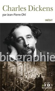 charles dickens jean-pierre ohl biographie