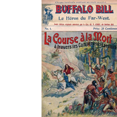 BUFFALO Bill : La course à la mort à travers les campements ennemis. - Les Lectures de l'Oncle Paul