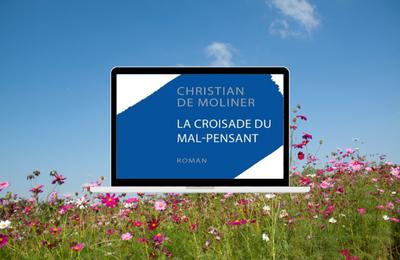 La Croisade du mal-pensant de Christian de Moliner