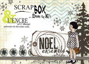 """Mini-album """"NOEL ENSEMBLE"""" Scrapbox Dame de Kit et L'Encre et l'Image"""