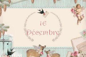 Calendrier de l'avent 2013 - 16 décembre
