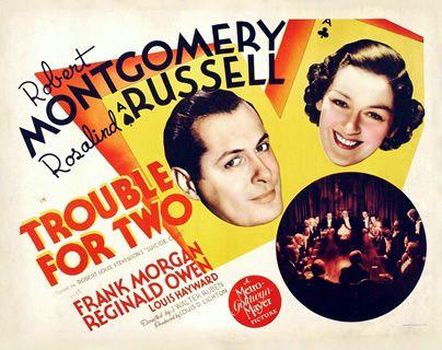 À vos ordres, Madame de J. Walter Ruben avec Robert Montgomery - Rosalind Russell - Frank Morgan - Reginald Owen - Louis Hayward - Walter Kingsford