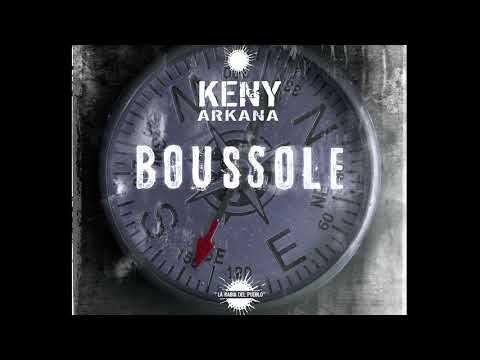 MUSIQUE - KENY ARKANA -BOUSSOLE