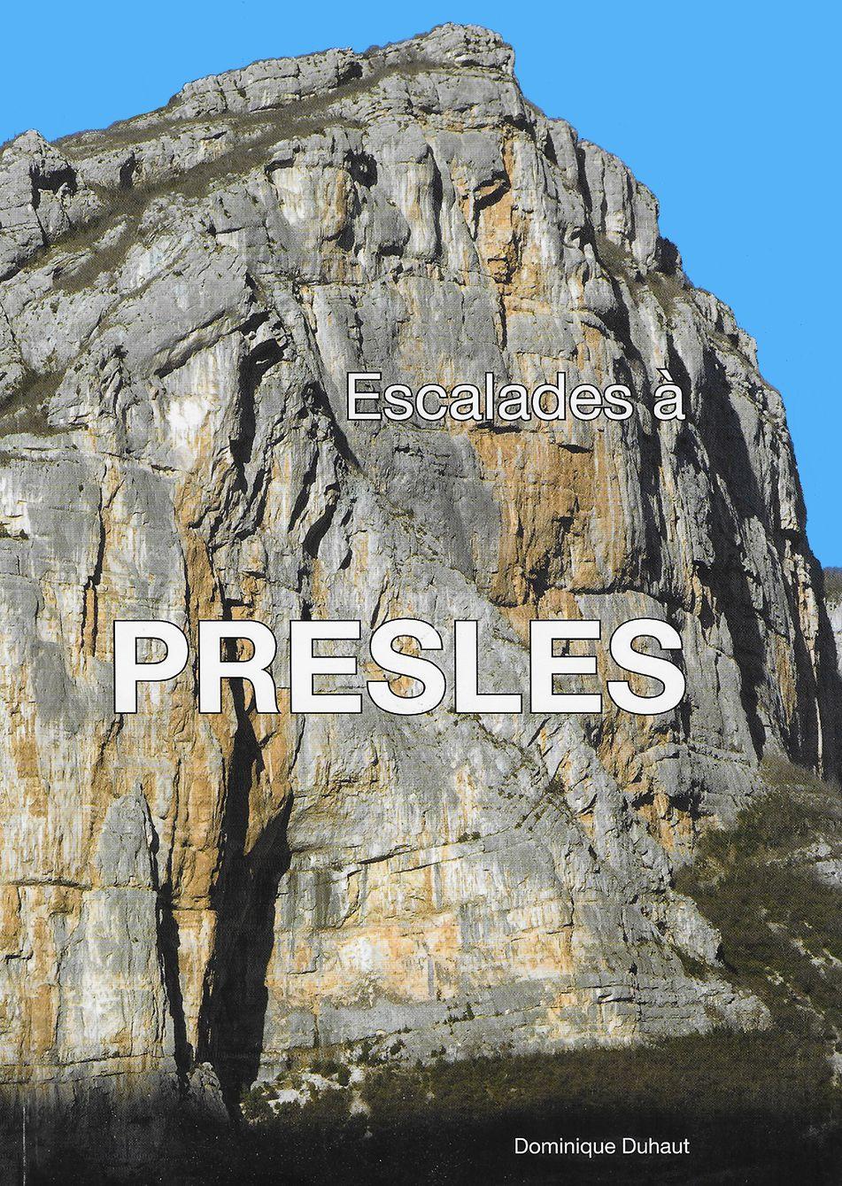Ce topo paru récemment recense toutes les voies des falaises de Presles. Outre les aspects purement techniques et informatifs, il présente les protagonistes de leur conquête. J'y ai modestement contribué en écrivant les deux pages qui suivent.