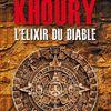 L'ELIXIR DU DIABLE, de Raymond Khoury