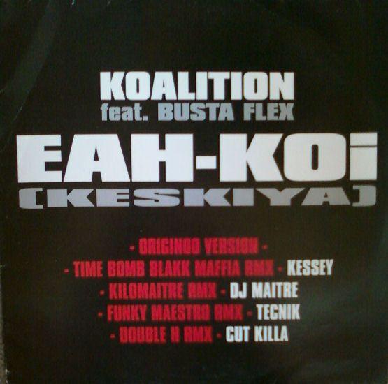 Koalition - Eah koi - Busta Flex