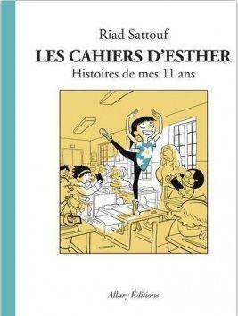 Les cahiers d'Esther, tome 2 : Histoires de mes 11 ans - Riad SATTOUF