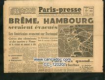 «Brême, Hambourg seraient évacués Les américains avancent sur Dortmund», Paris-Presse, 6/4/1945.