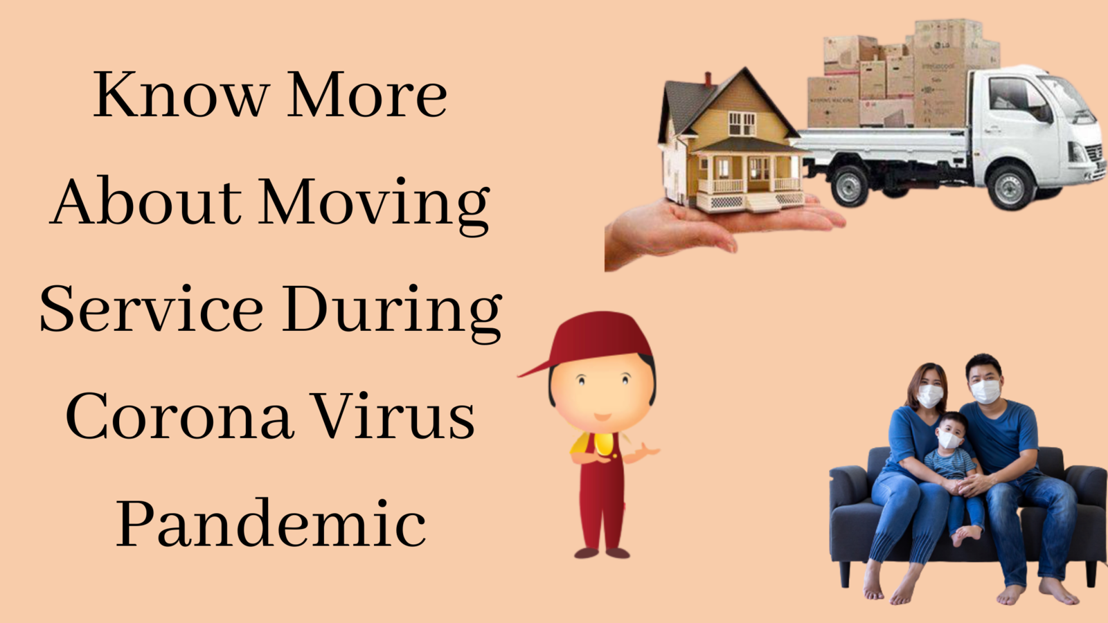 Know More about Moving Service During Corona Virus Pandemic