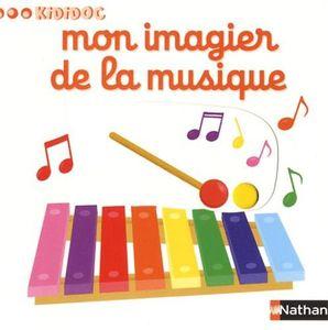Kididoc : Mon imagier de la musique / Mon imagier de la famille