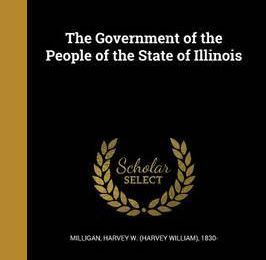The Government of the People of the State of Illinois eBook online