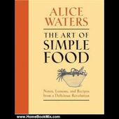 Easy Raw Food Recipes Cooking Book Review: The Art of Simple Food: Notes, Lessons, and Recipes fr