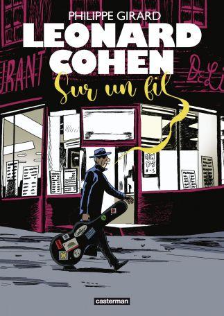 Léonard Cohen, sur un fil, entre ombre et lumière