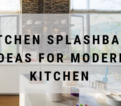 Kitchen Splashback Ideas for Modern Kitchen