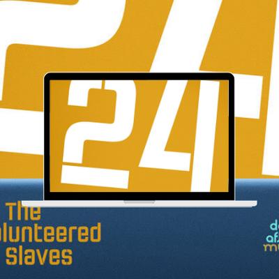The Volunteered Slaves, nouveau single 24