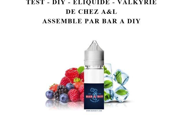 Test - Eliquide - Valkyrie de chez A&L