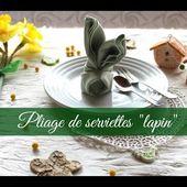 """Pliage de serviettes """"lapin"""" - Le Pays des Gourmandises"""