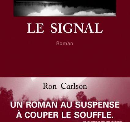 Le signal - Ron Carlson