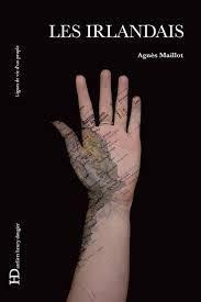 Les Irlandais - Agnès Maillot
