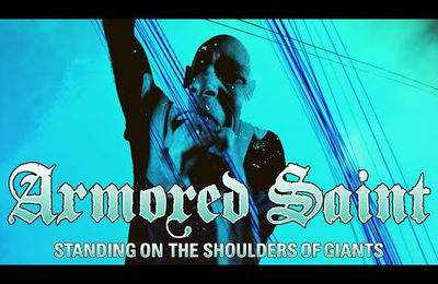 "Nouveau Clip de ARMORED SAINT ""Standing On The Shouders Of Giants"" - Clip Vidéo - LOUD TV WEBZINE - WEBZINE"