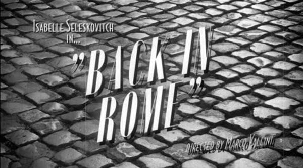 Isabelle Seleskovitch clip Back in Rome bernieshoot youtube