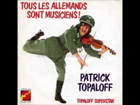PATRICK TOPALOFF - TOUS LES ALLEMANDS SONT MUSICIENS