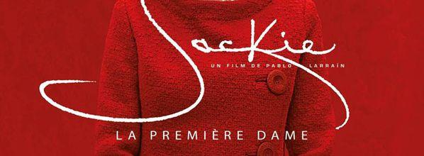JACKIE : Découvrez la bande-annonce française définitive !
