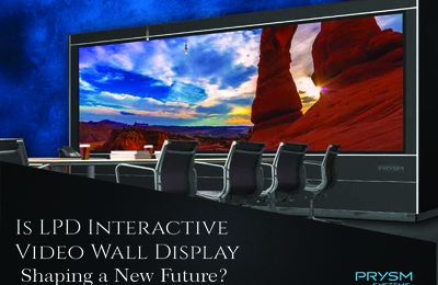 Is LPD Interactive Video Wall Display Shaping a New Future?