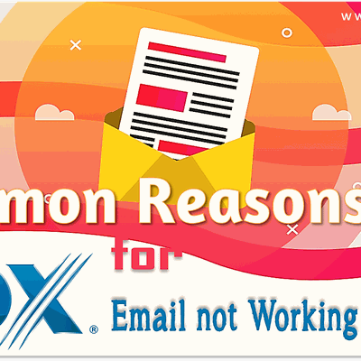 Common Reasons for Cox Email Not Working Properly