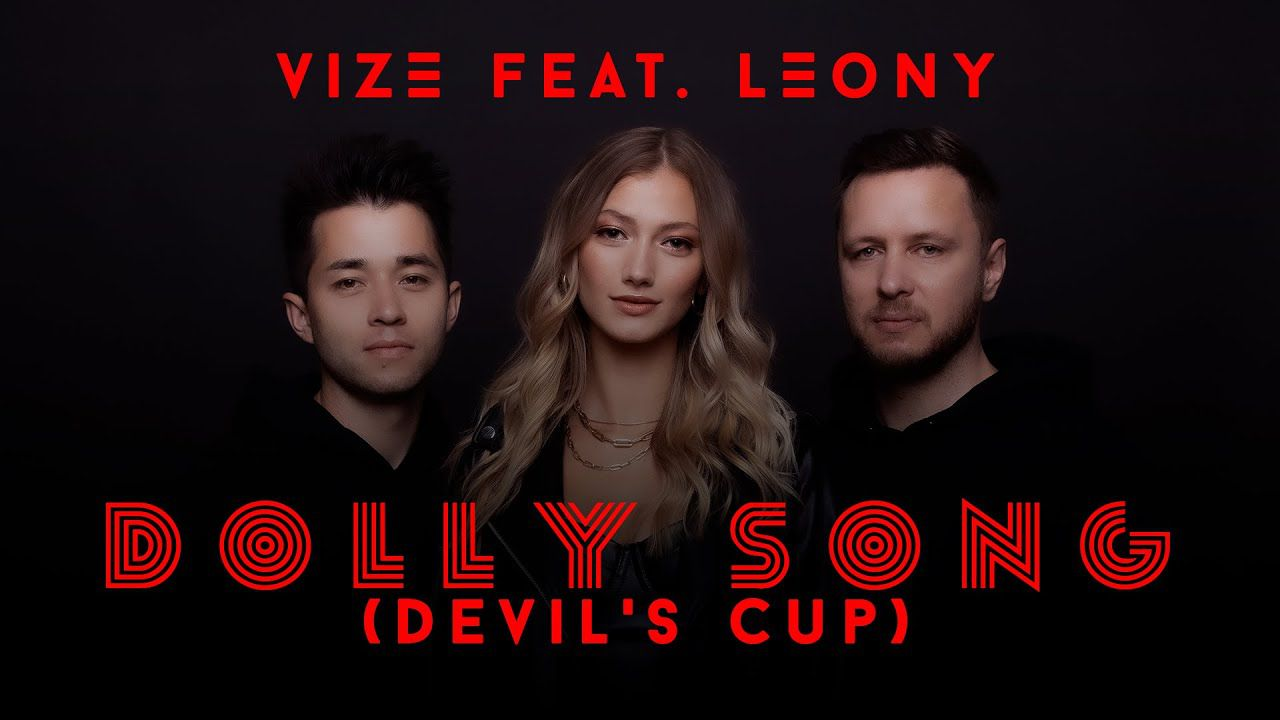 Vize s'associe à Leony pour revisiter « Dolly Song » !