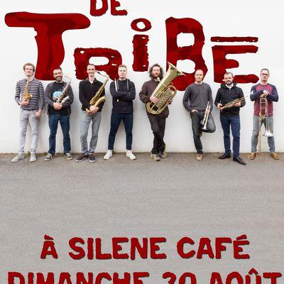 Concert de TRIBE à Silène Café le 30 Aout !!!