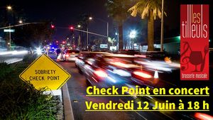 Fes'Tilleuls 2015 - CheckPoint - ..........................Vendredi 12 Juin
