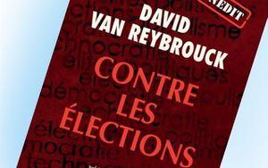 Essai: Contre les élections, Van Reybrouck