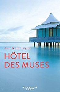 Hôtel des Muses de Ann Kid taylor