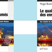 Hugo Buan : Le quai des enrhumés (Éd.du Palémon, 2016) - Le blog de Claude LE NOCHER