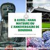 8 Avril : le Hana Matsuri ou l'anniversaire de Bouddha