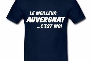 T Shirt Auvergne Le meilleur Auvergnat HBM