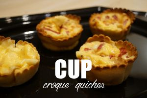 Les cup croque-quiches